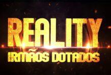 Reality Irmãos Dotados (Compilation)