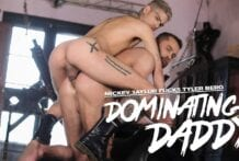 Dominating Daddy: Mickey Taylor Fucks Tyler Berg (Bareback)