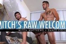 Mitch's Raw Welcome! Mitch Matthews & Dante Colle (Bareback)