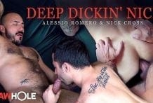 Deep Dickin' Nick: Alessio Romero & Nick Cross RAW